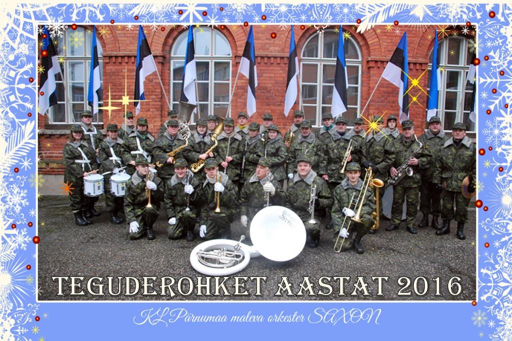 Pärnu Puhkpillimängijate Selts Saxon tervitab saabuva aasta 2016 puhul