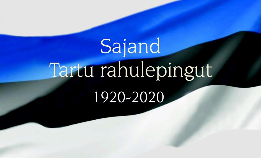 Sajand Tartu rahulepingut 1920-2020